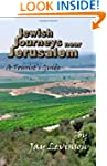 Jewish Journeys near Jerusalem: A Tou...
