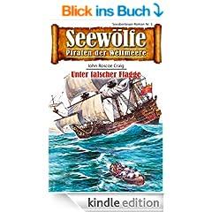 Seew�lfe - Piraten der Weltmeere 3: Unter falscher Flagge