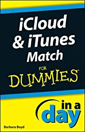 Icloud & iTunes Match in a Day for Dummies
