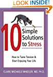 10 Simple Solutions to Stress: How to...