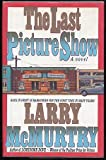 The Last Picture Show (0671676040) by Larry McMurtry