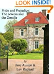 Pride and Prejudice: The Jewess and t...