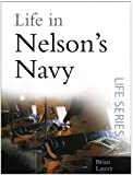Life in Nelson's Navy (Life Series Book 1)