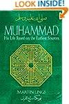 Muhammad: His Life Based on the Earli...
