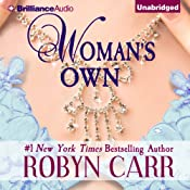 Woman's Own | [Robyn Carr]