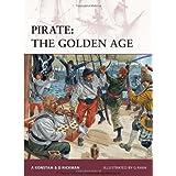 Pirate: The Golden Age (Warrior) ~ Angus Konstam