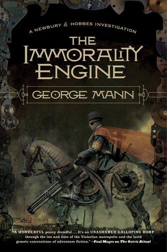 The Immorality Engine (Newbury & Hobbes Investigation)