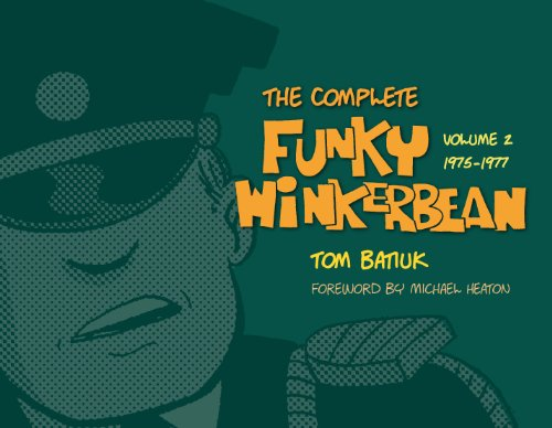 The Complete Funky Winkerbean: Volume 2, 1975-1977