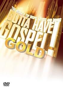Gotta Have Gospel Gold