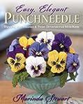Easy, Elegant Punchneedle: Stunning A...