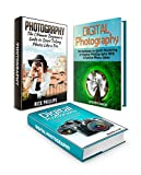 Digital Photography Box Set: 39 Amazing Digital Photography Tips to Start Taking Photos Like a Pro. Learn Digital Photography in Less than a Week (Digital ... tips, Digital photography lessons)
