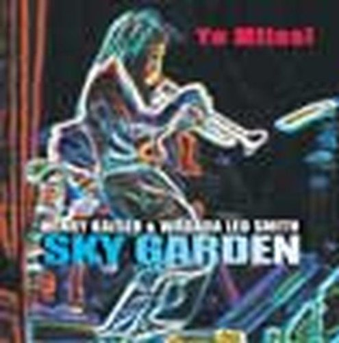 Sky Garden: Yo Miles [SACD] by Henry Kaiser and Wadada Leo Smith