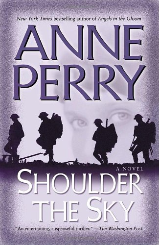 Shoulder the Sky: A Novel (World War I) [AudioBook]