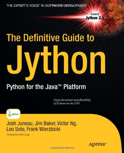 The Definitive Guide to Jython: Python for the Java Platform