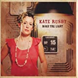 Make The Lightby Kate Rusby