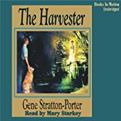 The Harvester | [Gene Stratton-Porter]