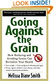Going Against the Grain: How Reducing and Avoiding Grains Can Revitalize Your Health