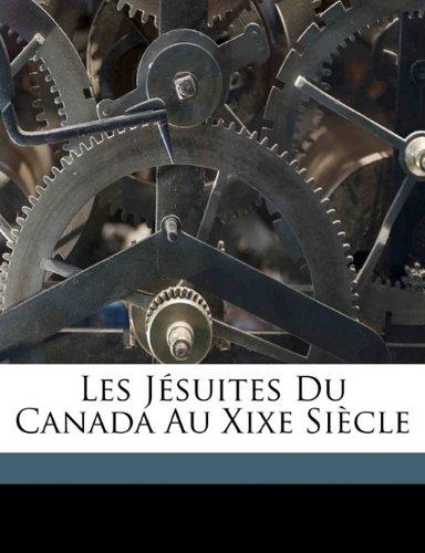 Les Jésuites du Canada au XIXe siècle
