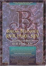 Biblia bilingüe (Revisión Reina-Valera 1960 / King James Version) Bilingual Bible