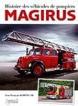 Histoire des v�hicules d'incendie MAG...