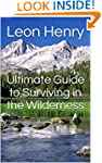 Ultimate Guide to Surviving in the Wi...