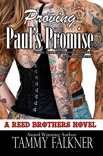 Tammy Falkner - Proving Paul's Promise (Reed Brothers Book 5)