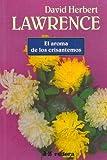 El Aroma de Los Crisantelmo (Spanish Edition)