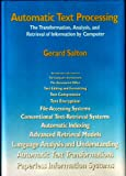 Automatic Text Processing: The Transformation Analysis and Retrieval of Information by Computer (Addison-Wesley series in computer science) (0201122278) by Gerard Salton