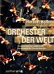 Orchester der Welt: Der international...