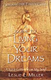 Cracking the Family Code: A Guide to Living Your Dreams