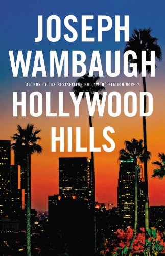 Hollywood Hills Joseph Wambaugh