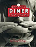 The Fog City Diner Cookbook Hardcover - November 1, 1992