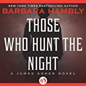 Those Who Hunt the Night: A James Asher Novel, Book 1 | Barbara Hambly