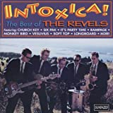 Songtexte von The Revels - Intoxica!!! The Best of the Revels