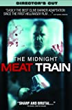 The Midnight Meat Train: Director's Cut