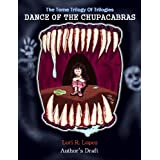 Dance Of The Chupacabras (The Tome Trilogy Of Trilogies)