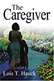 img - for The Caregiver book / textbook / text book