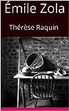 Image of Thérèse Raquin: Thérèse Raquin (Emile Zola: Literary Classics Book 1)
