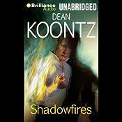 Shadowfires | [Dean Koontz]