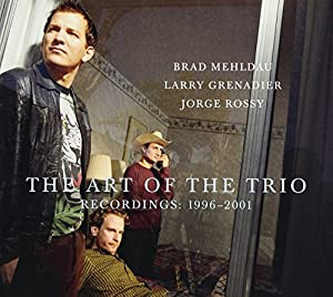 The Art of the Trio, Recordings:  1996-2001