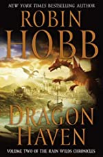 Dragon Haven (Rain Wilds Chronicles, Vol. 2)