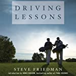 Driving Lessons: A Father, A Son, and the Healing Power of Golf | Steve Friedman