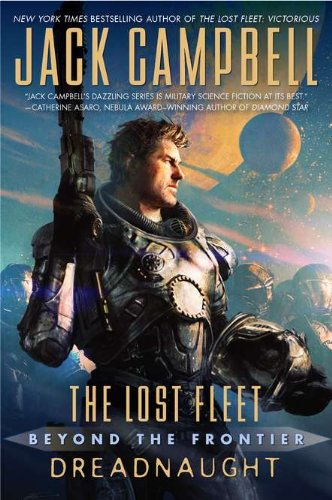Beyond the Frontier: Dreadnaught (The Lost Fleet)