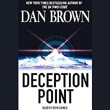 Deception Point | Livre audio Auteur(s) : Dan Brown Narrateur(s) : Boyd Gaines