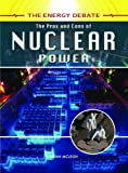 The Pros and Cons of Nuclear Power (Energy Debate) Ewan McLeish
