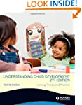 Understanding Child Development 2nd E...