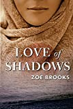 Love of Shadows (The Healers Shadow) (Volume 2)