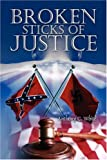 img - for Broken Sticks of Justice book / textbook / text book