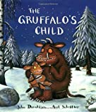 Julia Donaldson The Gruffalo's Child Big Book
