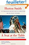 A Seat At The Table: Huston Smith in...